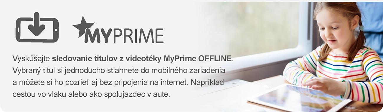 MyPrime - Vyskúšajte sledovanie titulov z videotéky MyPrime OFFLINE. Vybraný titul si jednoducho stiahnete do mobilného zariadenia a môžete si ho pozrieť aj bez pripojenia na internet. Napríklad cestou vo vlaku alebo ako spolujazdec v aute.